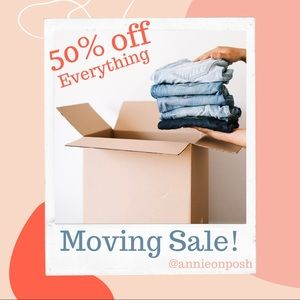 50% OFF MOVING SALE!